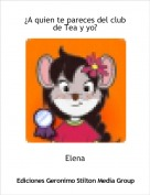 Elena - ¿A quien te pareces del club de Tea y yo?