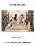 naimaratona123 - Un Día De Perros