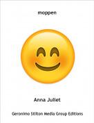 Anna Juliet - moppen