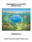 FORMAIELLO - GERONIMO E LA NATURA PROTETTIVA