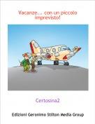 Certosina2 - Vacanze... con un piccolo imprevisto!