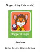 stecchina - Blogger di Sogni(mia sorella)
