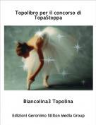 Biancolina3 Topolina - Topolibro per il concorso di TopaStoppa