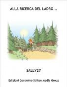 SALLY27 - ALLA RICERCA DEL LADRO...