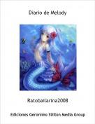 Ratobailarina2008 - Diario de Melody