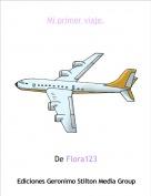De Flora123 - Mi primer viaje.