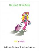 Ale y Marta - UN VIAJE DE LOCURA