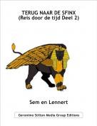 Sem en Lennert - TERUG NAAR DE SFINX(Reis door de tijd Deel 2)