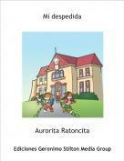 Aurorita Ratoncita - Mi despedida