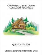QUESITA STILTON - CAMPAMENTO EN El CAMPO(COLECCIÓN VERANIEGA)