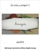 alex910 - Un club,y amigos! 2