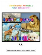 R.R. - Sentimental Animals 2