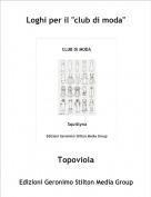 """Topoviola - Loghi per il """"club di moda"""""""