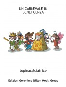 topinacalciatrice - UN CARNEVALE IN BENEFICENZA