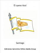 Santiago - El queso Azul
