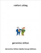 geronimo stilton - rokfort uitleg