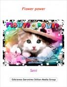 Seni - Flower power