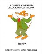 Teauri09 - LA GRANDE AVVENTURADELLA FAMIGLIA STILTON