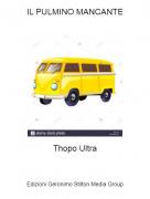 Thopo Ultra - IL PULMINO MANCANTE