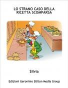 Silvia - LO STRANO CASO DELLA RICETTA SCOMPARSA