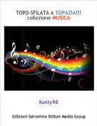 Ketty98 - TOPO-SFILATA A TOPAZIA!!!collezione MUSICA
