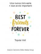 Topola Volt - Una nuova mini-serie+ due avvisi importanti