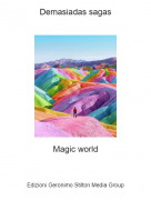 Magic world - Demasiadas sagas