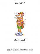 Magic world - Anunció 2