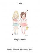 Magic world - Hola
