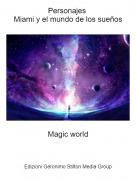 Magic world - Personajes Miami y el mundo de los sueños