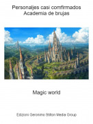 Magic world - Personaljes casi comfirmadosAcademia de brujas