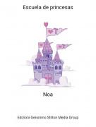 Noa - Escuela de princesas