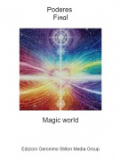Magic world - Poderes Final