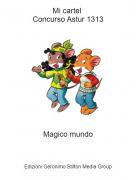 Magico mundo - Mi cartel Concurso Astur 1313