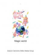 Magic world - .