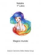Magico mundo - Natalia 1º Libro