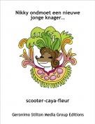 scooter-caya-fleur - Nikky ondmoet een nieuwe jonge knager..