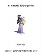 Ratoinés - El misterio del pergamino