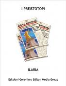 ILARIA - I PREISTOTOPI