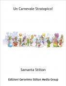 Samanta Stilton - Un Carnevale Stratopico!