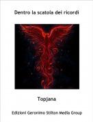 Topjana - Dentro la scatola dei ricordi