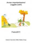 Franci2011 - Avviso importantissimo!Leggete (tutti!)