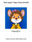 Franci2011 - Tanti auguri Tippy Stracchinetti!!