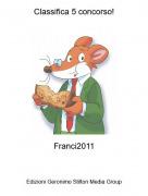 Franci2011 - Classifica 5 concorso!