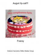 Franxy - Auguri Ily-cat!!!