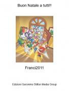 Franci2011 - Buon Natale a tutti!!