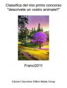 """Franci2011 - Classifica del mio primo concorso """"descrivete un vostro animale!!"""""""