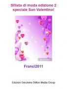 Franci2011 - Sfilata di moda edizione 2 speciale San Valentino!