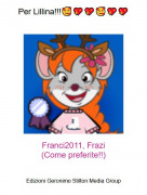 Franci2011, Frazi(Come preferite!!) - Per Lillina!!!🥰💖💖🥰💖💖