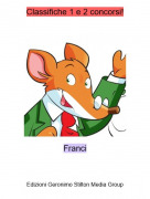 Franci - Classifiche 1 e 2 concorsi!
